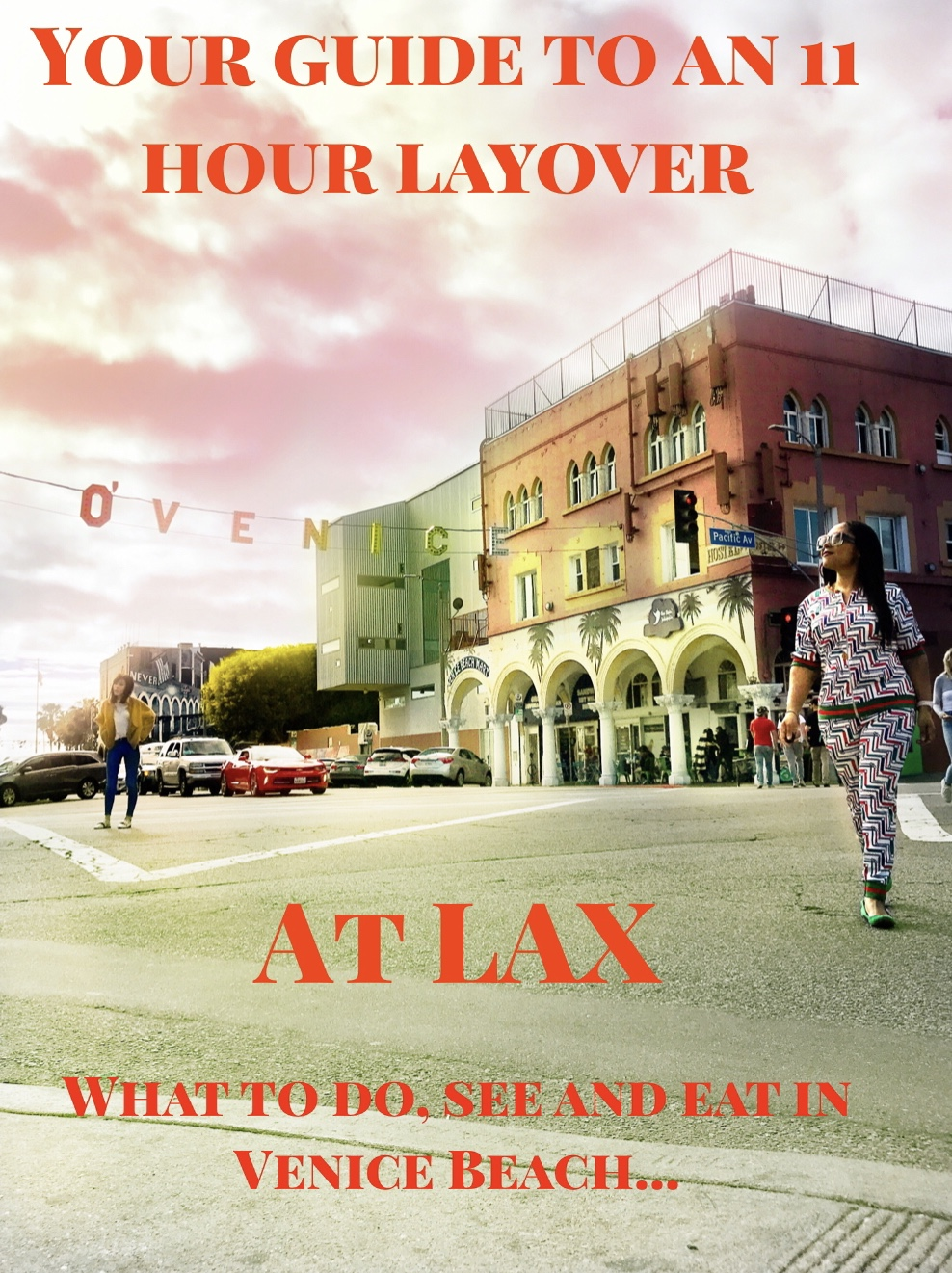 Your guide to an 11 hour layover at LAX! What to do, see and eat in Venice Beach.